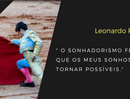 Dream With …. Leonardo Passareira