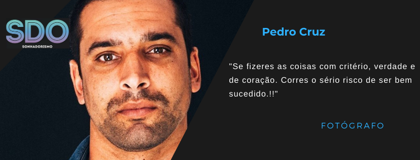 Dream With …. Pedro Cruz